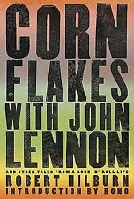 Corn Flakes with John Lennon by Robert Hilburn Like New FREE SHIP Bono Intro