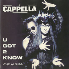 CAPPELLA - U got 2 know THE ALBUM 14TR CD 1994 / EURODANCE
