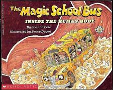 The Magic School Bus Ser.: Inside the Human Body by Joanna Cole (1990,...