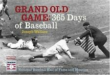 Grand Old Game : 365 Days of Baseball by Joseph Wallace (2005, Hardcover)