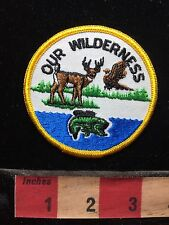Fish Bird Buck Deer OUR WILDERNESS Patch 75WZ