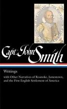 Captain John Smith: Writings with Other Narratives of Roanoke, Jamestown, and th