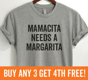 Mamacita Needs A Margarita Shirt Funny Mom Wine Alcohol Shirt Unisex XS-XXL