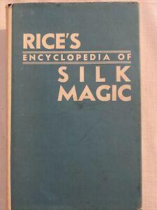 Rice's Encyclopedia Of Silk Magic | Volume One | FREE Postage