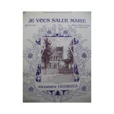 GEORGES Alexandre Je vous Salue Marie Chant Piano ou Orgue Violon ca1910 partiti