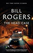 The Head Case by Bill Rogers (2009, Paperback)