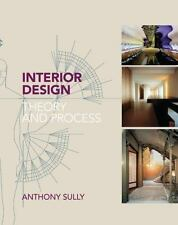 Interior Design: Theory and Process by Sully, Anthony