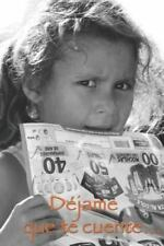 Dejame Que Te Cuente Vol III (2014, Paperback)