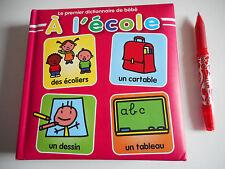 LE PREMIER DICTIONNAIRE DE BEBE / A L'ECOLE
