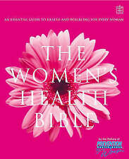 The Women's Health Bible: An Essential Guide to Health and Wellbeing for Women