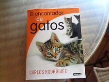 Libro: El encantador de gatos. Carlos Rodríguez.Usado. Mira mis otros artículos.