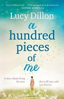 A Hundred Pieces of Me,Lucy Dillon