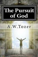 Pursuit of God, Paperback by Tozer, A. W., Brand New, Free P&P in the UK