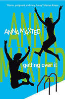 Getting Over it, Anna Maxted