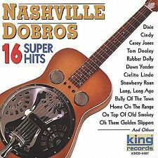 "NASHVILLE DOBROS, CD ""16 SUPER HITS"" 1487,  NEW SEALED"