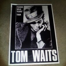 TOM WAITS SIGNED Autographed POSTER - BLUES JAZZ SINGER RARE Franks Wild Years