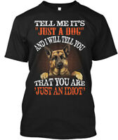 German Shepherd Is Just Not A Dog - Tell Me It's And I Hanes Tagless Tee T-Shirt