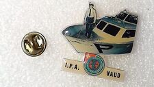 PIN'S I.P.A VAUD POLICE SUISSE  NAVAL MARITIME