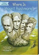 Who Was....Where Is?: Where Is Mount Rushmore? by True Kelley FREE Shipping $35
