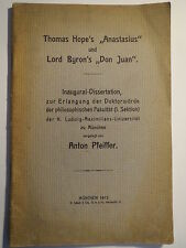 Anton Pfeiffer -- Thomas Hope - Anastasius / Lord Byron -Don Juan / Dissertation