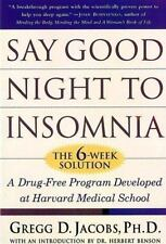 Say Good Night to Insomnia: The Six-Week, Drug-Free Program Developed At Harvard