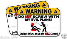 DO NOT SCREW WITH MY EVIL PLANS ! funny 2 pack stickers perfect for INTJ's 110