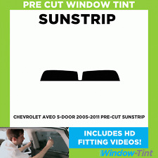 Pre Cut Sunstrip - Chevrolet Aveo 5-door Hatchback 2005-2011 - Window Tint