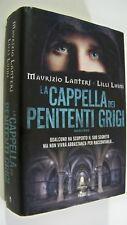 La cappella dei penitenti grigi Lanteri Luini Casa Editrice Nord 2013 thriller