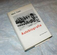 MARK TWAIN AUTOBIOGRAFIA P. MIRIZZI 1a EDIZ.TRADIZIONE AMERICANA 1963 NERI POZZA