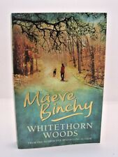 Whitehorn Woods: A Novel by Maeve Binchy