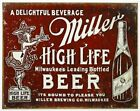 Miller High Life Beer Bar Pub Happy Hour Rustic Retro Tin Metal Sign 13 x 16in