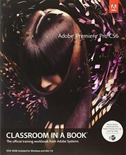 Classroom in a Book: Adobe Premiere Pro CS6 Classroom in a Book by Adobe...