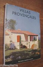 Villas Provencales Ville provenzali della provenza andré svetchine MASSIN '50-60