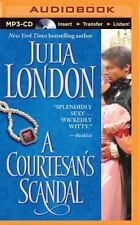 Scandalous: A Courtesan's Scandal 3 by Julia London (2015, MP3 CD, Unabridged)