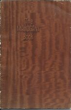 1930s Mahogany Reference Book by George N. Lamb ( First Edition ) Softcover Book