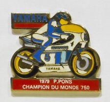 PINS MOTO MOTARD YAMAHA GRAND PRIX P. PONS CHAMPION MONDE 750 1979 3.5X3.5 CM