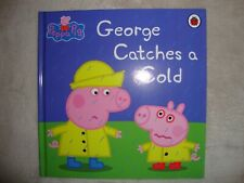 Peppa Pig Story Book George Catches A Cold Story Book Brand New RRP £5.99
