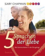 Die 5 Sprachen der Liebe von Gary Chapman (2003, Taschenbuch)