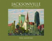 Jacksonville Through a Painter's Eyes-ExLibrary