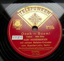 1503/ KURT HOHENBERGER-Oooh – Boom! Oh Aha!-Foxtrott-78rpm Schellack