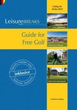 Leisurebreaks 2018-2019, Golf Gutscheinbuch, 2 for 1, gültig bis 30.06.19 NEU!