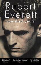Vanished Years,Rupert Everett- 9780349000237
