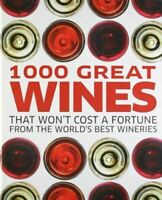 DK, 1000 Great Wines That Won't Cost a Fortune, Like New, Hardcover