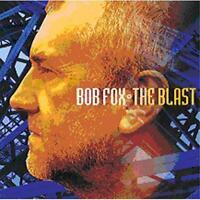 BOB FOX - THE BLAST (New & Sealed) CD 2006 Folk Topic