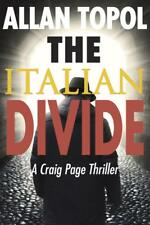 Great espionage / political thriller! The Italian Divide by Allan Topol