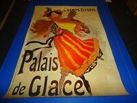AFFICHE VINTAGE.CHAMPS ELYSEES PALAIS DE GLACE.SIGNEE CHERET.MUSEE DE L'AFFICHE.