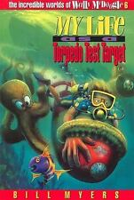 My Life as a Torpedo Test Target (The Incredible Worlds of Wally McDoogle #6)