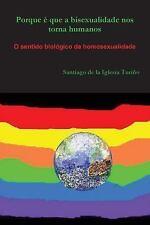 Porque é que a bisexualidade nos torna Humanos by Santiago de la Iglesia...