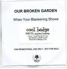 (518J) Our Broken Garden, When Your Blackening S- DJ CD