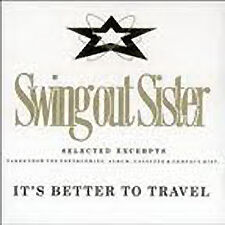 Swing Out Sister, Selected Excerpts From It's Better To Travel, NEW UK promo CD